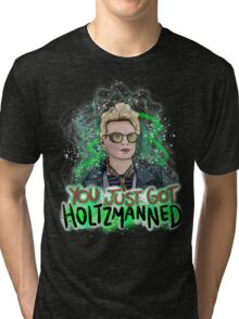 You Just Got Holtzmanned Ghostbusters  Tri-blend T-Shirt