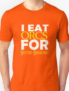 LOTR-I Eat Orcs for Second Breakfast Unisex T-Shirt