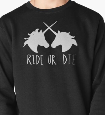 Ride or Die Unicorn Magic Pullover