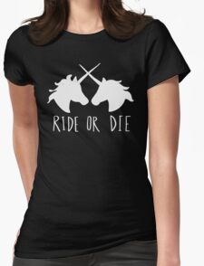 Ride or Die Unicorn Magic Womens Fitted T-Shirt