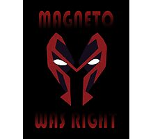 MAGNETO WAS WRIGHT Photographic Print