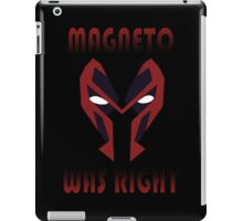 MAGNETO WAS WRIGHT iPad Case/Skin