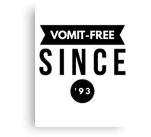 Vomit - free Since '93 Canvas Print