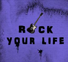 Rock your life by capricedefille
