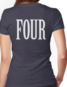 FOUR, 4, TEAM SPORTS, NUMBER 4, FOURTH, Competition, WHITE Womens Fitted T-Shirt