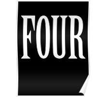 FOUR, 4, TEAM SPORTS, NUMBER 4, FOURTH, Competition, WHITE Poster