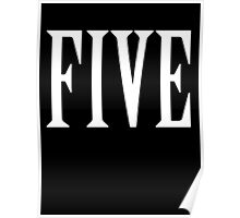 FIVE, NUMBER 5, FIFTH, TEAM SPORTS, Competition, WHITE Poster