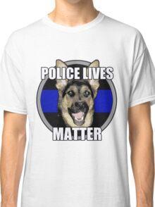 Police Lives Matter   Classic T-Shirt