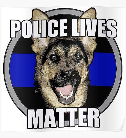 Police Lives Matter   Poster
