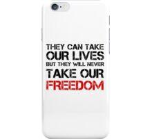 Braveheart Quote Badass Freedom Liberty iPhone Case/Skin
