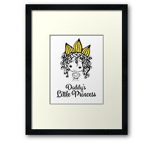 Daddy's Little Princess Framed Print