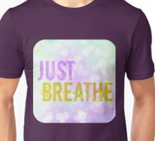 Just Breathe Bokeh Unisex T-Shirt