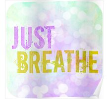 Just Breathe Bokeh Poster