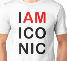 I am Iconic Unisex T-Shirt