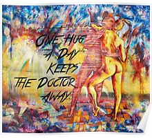 One Hug a Day Keeps the Doctor Away Poster