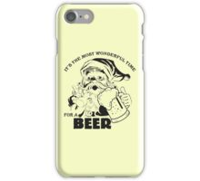 The Most Wonderful Time for a Beer iPhone Case/Skin