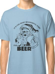 The Most Wonderful Time for a Beer Classic T-Shirt