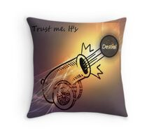 Trust Me. It's Cannon. Throw Pillow