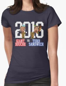 Giant Douche (Trump) VS Turd Sandwich (Clinton) 2016 (SOUTH PARK) Womens Fitted T-Shirt