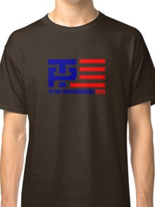TP Yor Your Bunghole Classic T-Shirt