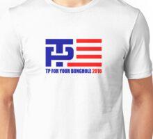 TP Yor Your Bunghole Unisex T-Shirt