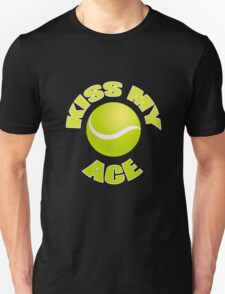 Kiss My Ace - Funny Tennis T Shirt T-Shirt