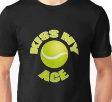 Kiss My Ace - Funny Tennis T Shirt Unisex T-Shirt