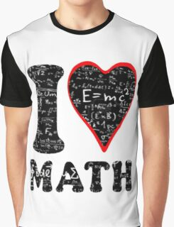 I love math Graphic T-Shirt