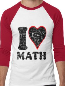 I love math Men's Baseball ¾ T-Shirt