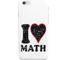 I love math iPhone Case/Skin