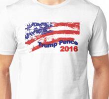 TRUMP PENCE DONALD TRUMP MIKE PENCE PRESIDENT MAKE AMERICA GREAT AGAIN 2016 Unisex T-Shirt