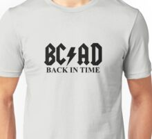 BC-AD Back in Time Unisex T-Shirt