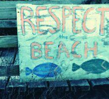 Respect The Beach Sticker