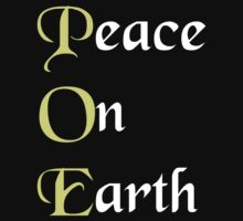 Meaning of POE Peace on Earth - Edgar Allan Poe T Shirt T-Shirt