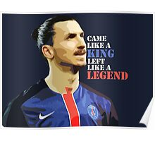 Ibra left like a legend Poster