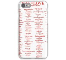 YOU=LOVE IN 80 LANGUAGES iPhone Case/Skin