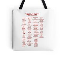 YOU=LOVE IN 80 LANGUAGES Tote Bag