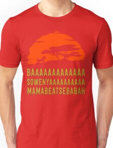 BAAAAAAAAAAAAA SOWENYAAAAAAAAAA MAMABEATSEBABAH African Lion T Shirt Unisex T-Shirt