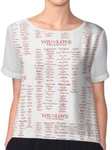 YOU=LOVE IN 80 LANGUAGES Chiffon Top
