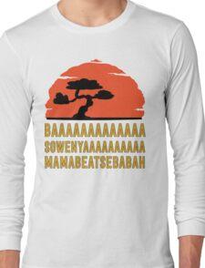 BAAAAAAAAAAAAA SOWENYAAAAAAAAAA MAMABEATSEBABAH Tee Shirt Long Sleeve T-Shirt
