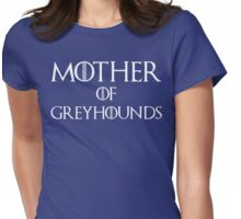 Mother of Greyhounds T Shirt Womens Fitted T-Shirt