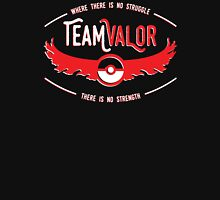 Team Valor - Strength Through Struggle Unisex T-Shirt
