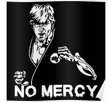 No Mercy - karate kid Poster