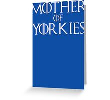Mother of Yorkies Yorkshire Terrier T Shirt Greeting Card