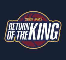 Lebron James - Return of the King by RumShirt