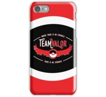 Team Valor - Strength Through Struggle iPhone Case/Skin