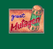 Great Mutagen  Unisex T-Shirt