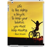 Life Is Like Riding A Bicycle iPad Case/Skin