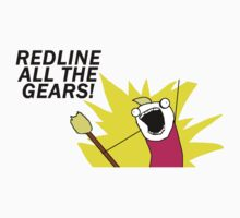 Redline all the gears! by PuppaBear27