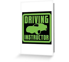 Driving Instructor  Greeting Card